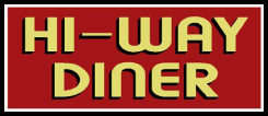 Hi-Way Diner - Open 24 Hours