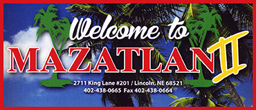 Mazatlan II Mexican Restaurant Menu - Lincoln NE - Provided by Metro Dining Delivery
