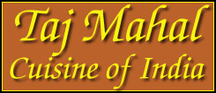 Taj Mahal - Cuisine of India - Now Delivers for as low as $2.99! Lincoln NE