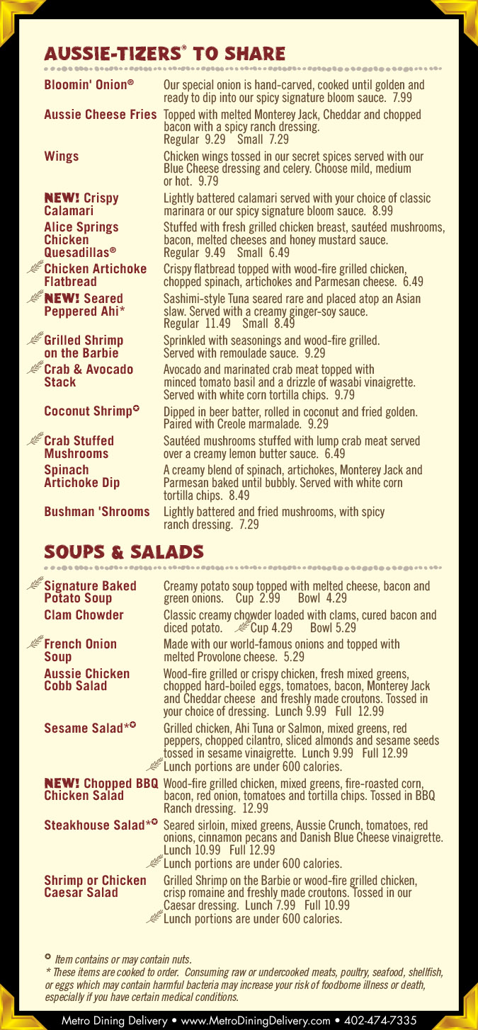 outback lunch menu prices and hours Who said you can't enjoy a steak for lunch? That's certainly the thought that comes when looking at the Outback Steakhouse lunch menu, as they provide plenty of options for succulent cuts of steak cooked to perfection.